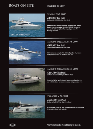 Boats on display range from £50,000 - £500,000 across a number of brands, including Sunseeker, Princess and Fairline